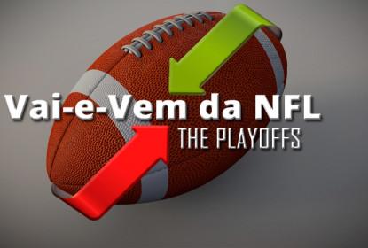 Vai-e-Vem da NFL 2017 - The Playoffs
