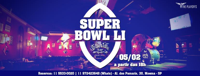 Festa do Super Bowl LI - The Playoffs e Willi Willie