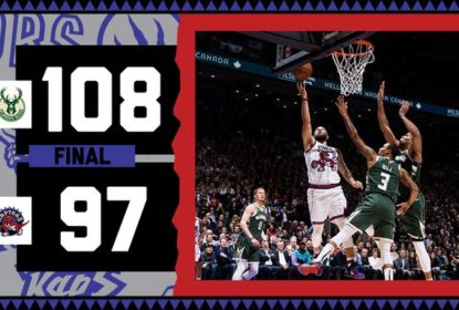 Fora de casa, Milwaukee Bucks vence Toronto Raptors por 108 x 97 - The Playoffs