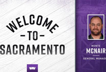 Sacramento Kings contrata Monte McNair como novo general manager da franquia - The Playoffs