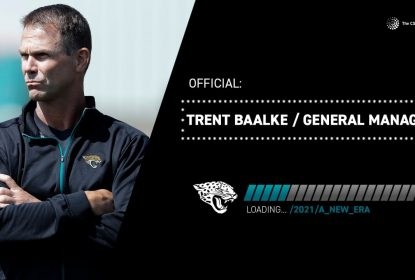 Jacksonville Jaguars anuncia Trent Baalke como novo general manager - The Playoffs